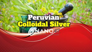 peruvian colloidal silver