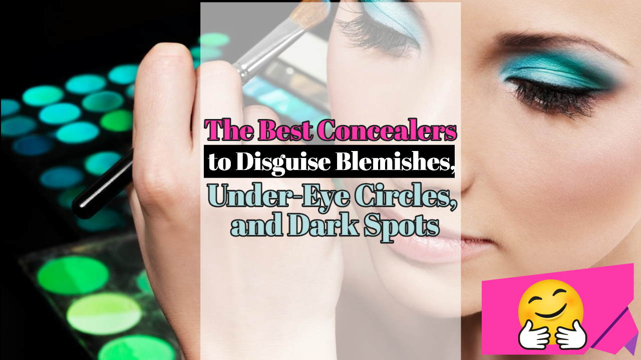 "Image text: ""Best Concealers to Disguise Blemishes""."