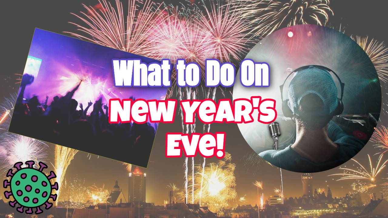 """Image text: """"What to do on new years eve""""."""