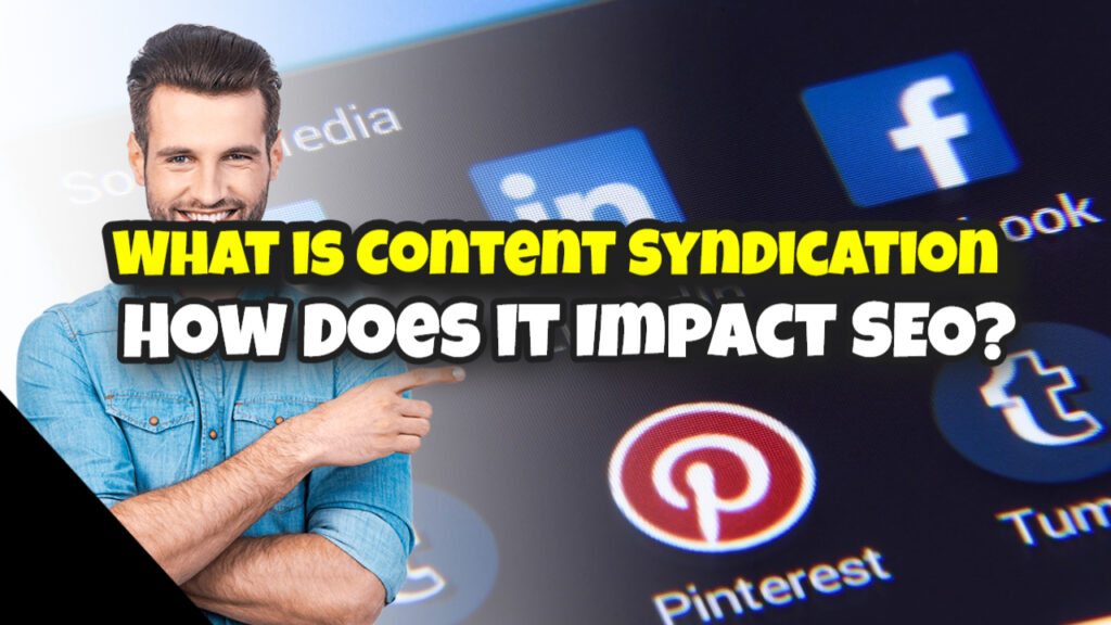 <div>What is Content Syndication & How Does it Impact SEO?</div>