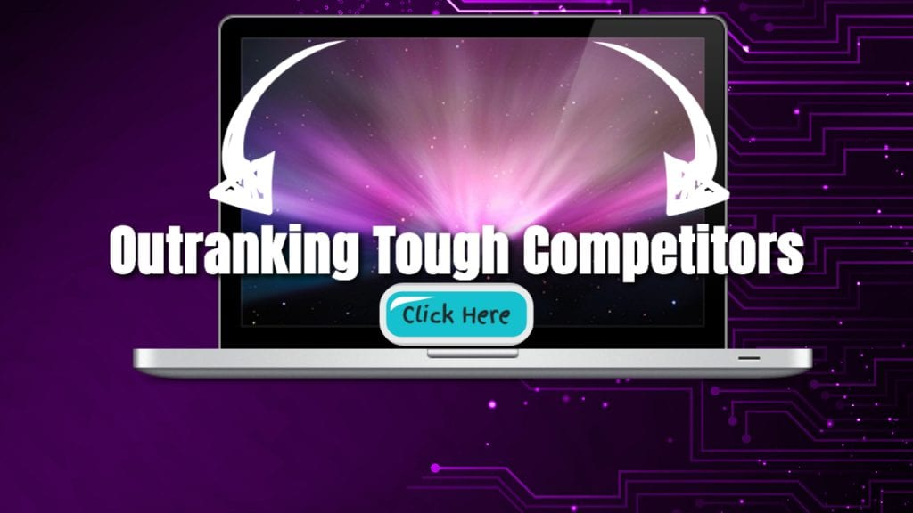 Outranking Tough Competitors : One Business At A Time