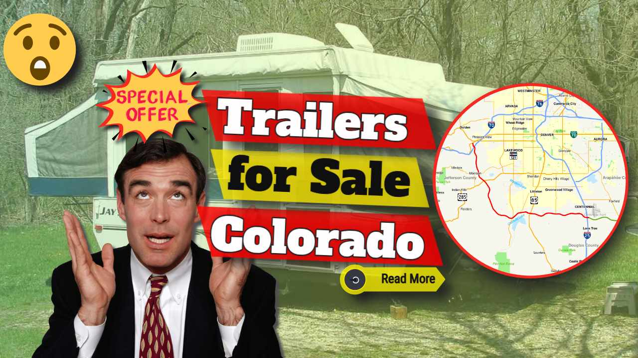 "Featured Image text: ""Trailers for sale Colorado""."