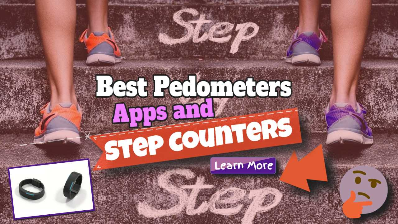 Best Pedometer Apps and Step Counters for Tracking Your Activity in 2021