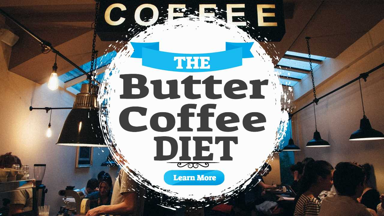 "Image text: ""Butter Coffee Diet""."
