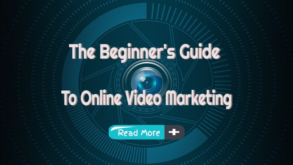 beginners guide to video marketing